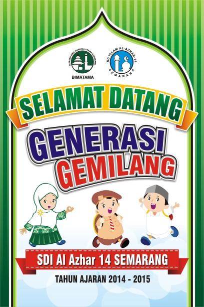 Spanduk Selamat Datang Generasi Gemilang 2014 0K